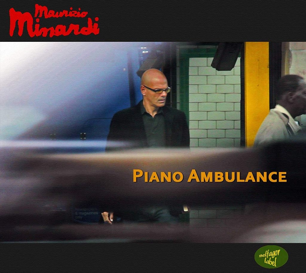Maurizio Minardi | Piano Ambulance
